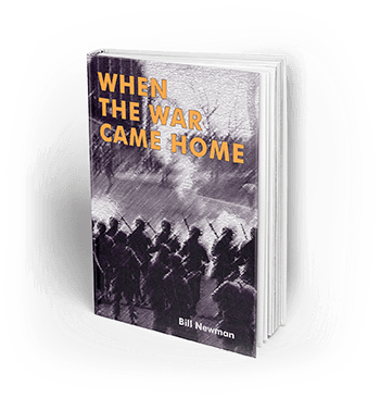 When The War Came Home by Bill Newman